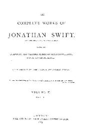 The Complete Works of Jonathan Swift ...: Containing Interesting and Valuable Papers Not Hitherto Published, and an Autograph Letter, Volume 3