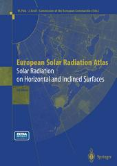 European Solar Radiation Atlas: Solar Radiation on Horizontal and Inclined Surfaces, Edition 3