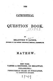The Catechetical Question Book