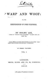 Warp and Woof, Or, The Reminiscences of Doris Fletcher: Volume 1