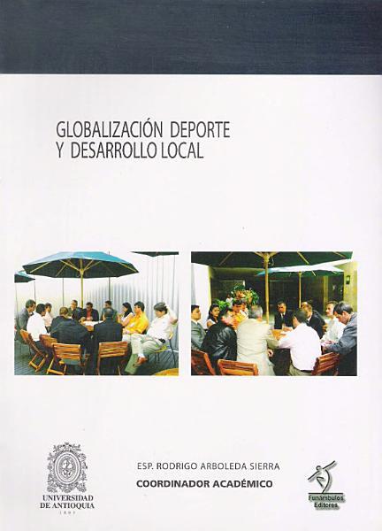Globalizaci N Deporte Y Desarrollo Local