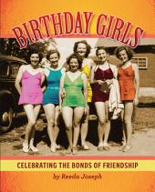 Birthday Girls: Celebrating the Bonds of Friendship