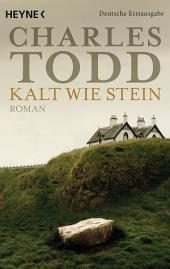 Kalt wie Stein: Roman
