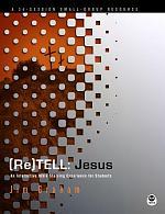 (Re)Tell: Jesus