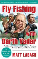 Fly Fishing with Darth Vader PDF