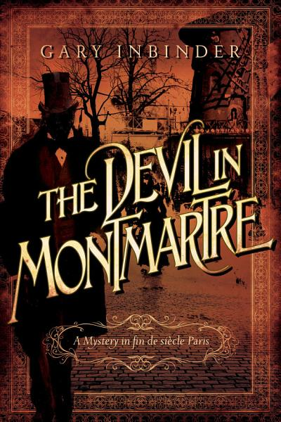 Download The Devil in Montmartre  A Mystery in Fin de Si  cle Paris Book