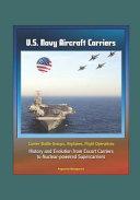U S  Navy Aircraft Carriers PDF