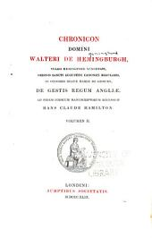 Chronicon Lomini Walteri de Hemingburgh: Volume 2