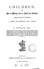 The domestic management of infants and children in health and sickness