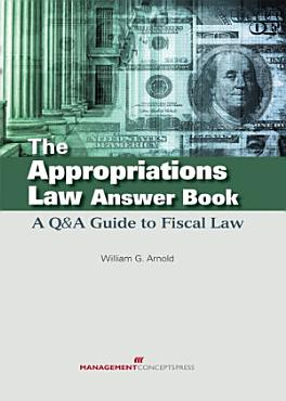 The Appropriations Law Answer Book PDF