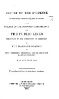 Report of the Evidence taken before the Committee of the House of Commons on the subject of the proposed interference with the public links belonging to the community of Aberdeen  etc PDF
