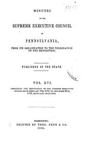 Colonial Records of Pennsylvania: Volume 16; Volume 1853