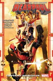 Deadpool: World's Greatest Vol. 4 - Temporary Insanitation