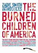Zadie Smith Introduces The Burned Children of America PDF