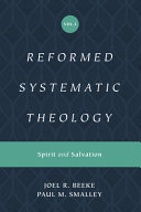 Reformed Systematic Theology, Volume 3: Volume 3: Spirit and Salvation