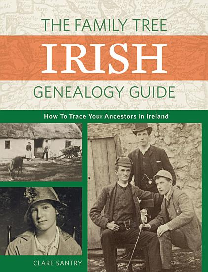 The Family Tree Irish Genealogy Guide PDF