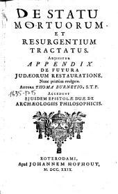 De Statu mortuorum et resurgentium tractatus... autore Thoma Burnetio