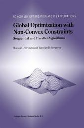 Global Optimization with Non-Convex Constraints: Sequential and Parallel Algorithms