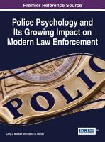 Police Psychology and Its Growing Impact on Modern Law Enforcement PDF