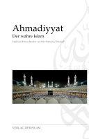 Ahmadiyyat   Der wahre Islam