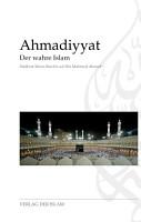 Ahmadiyyat   Der wahre Islam PDF