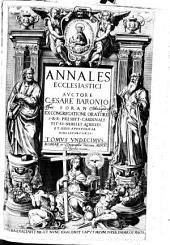 Annales Ecclesiastici: Ab anno Redemptoris Millesimoprimo exordium sumens, ad annum se Millesimum centesimum exclusive extendit, continens annos nonagintanovem, Volume 11