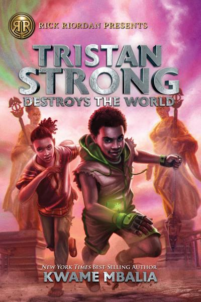Download Tristan Strong Destroys the World  Volume 2  Book