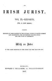 The Irish Jurist: Volume 2; Volume 9