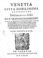 Venetia: Coll'aggiunta sopra le cose fatte dai Veneti
