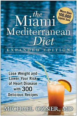 The Miami Mediterranean Diet