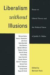 Liberalism Without Illusions Book PDF