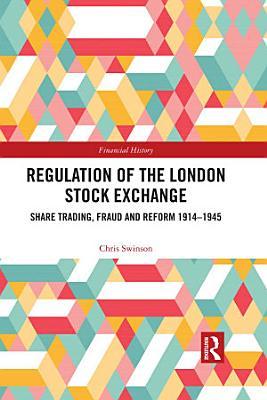 Regulation of the London Stock Exchange