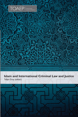 Islam and International Criminal Law and Justice PDF