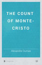 The Count of Monte-Cristo: Volume 2