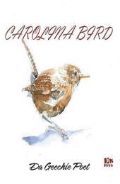 Carolina Bird: Geechie Boy