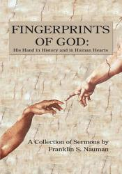 Fingerprints of God: His Hand in History and in Human Hearts