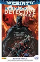 Batman   Detective Comics  Band 2  2  Serie    Das Opfer Syndikat PDF