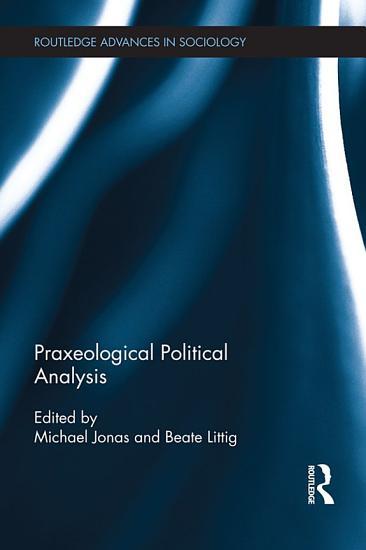 Praxeological Political Analysis PDF