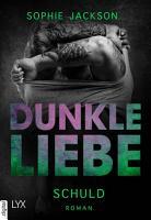 Dunkle Liebe   Schuld PDF