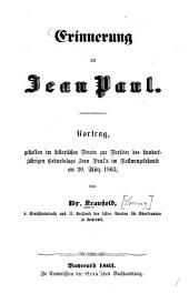 Erinnerung an Jean Paul: Vortrag, gehalten im historischen Verein zur Vorfeier des hundertjährigen Geburtstages Jean Paul's