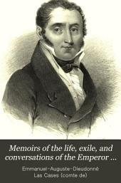 Memoirs of the Life, Exile, and Conversations of the Emperor Napoleon: Volume 4