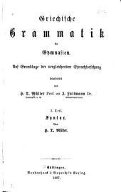 Griechische Grammatik für Gymnasien ...