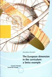 The European Dimension in the Curriculum: A Swiss Example