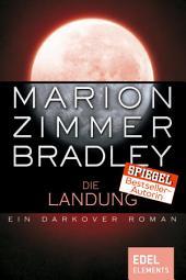 Die Landung: Ein Darkover Roman