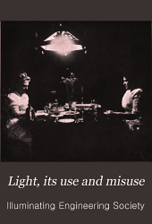 Light: Its Use and Misuse
