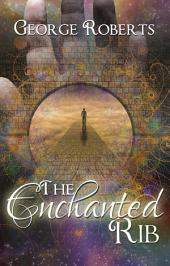 The Enchanted Rib