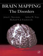 Brain Mapping: The Disorders: The Disorders