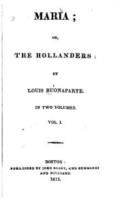 Maria, Or, The Hollanders