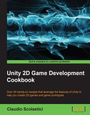 Unity 2D Game Development Cookbook PDF