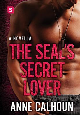 The SEAL s Secret Lover PDF